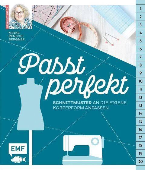 Passt perfekt – Schnittmuster an die eigene Körperform anpassen: Enger, weiter, länger, kürzer - Buch im Makerist Materialshop