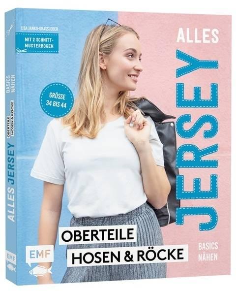 Alles Jersey - Basics nähen - Oberteile, Hosen und Röcke - Buch im Makerist Materialshop