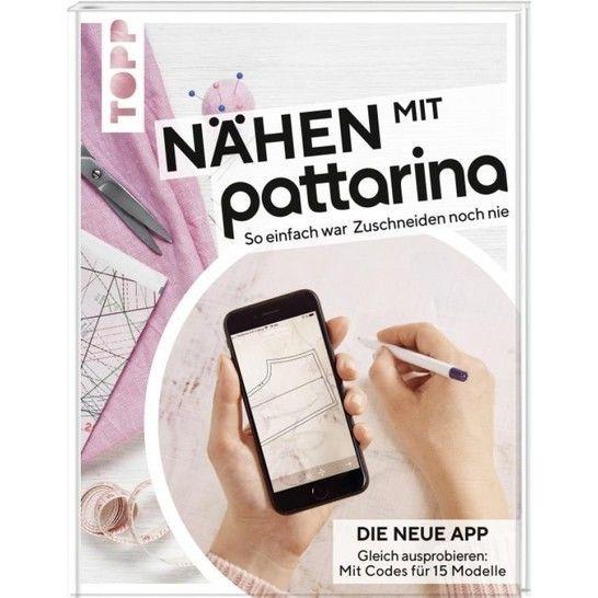 Nähen mit Pattarina: Schnittmuster für die Pattarina App - Buch im Makerist Materialshop - Bild 1