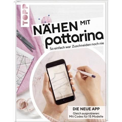 Nähen mit Pattarina: Schnittmuster für die Pattarina App - Buch im Makerist Materialshop