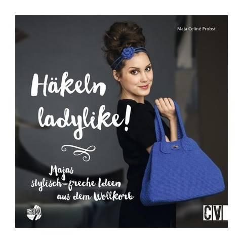 Häkeln ladylike! Majas stylisch-freche Ideen - Buch im Makerist Materialshop