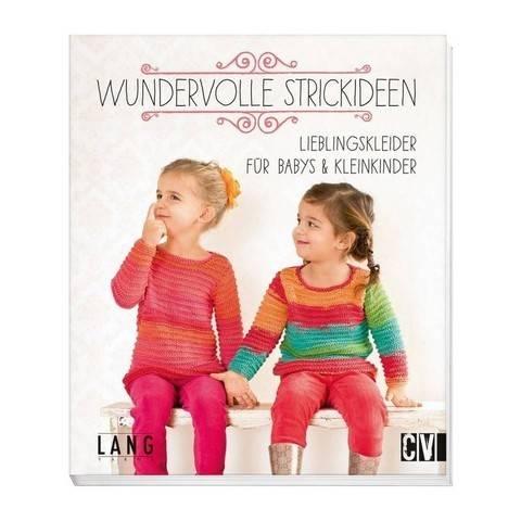 Wundervolle Strickideen - Lieblingskleider für Babys & Kleinkinder - Buch im Makerist Materialshop