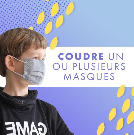Coudre un ou plusieurs masques