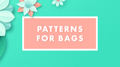 Patterns for bags