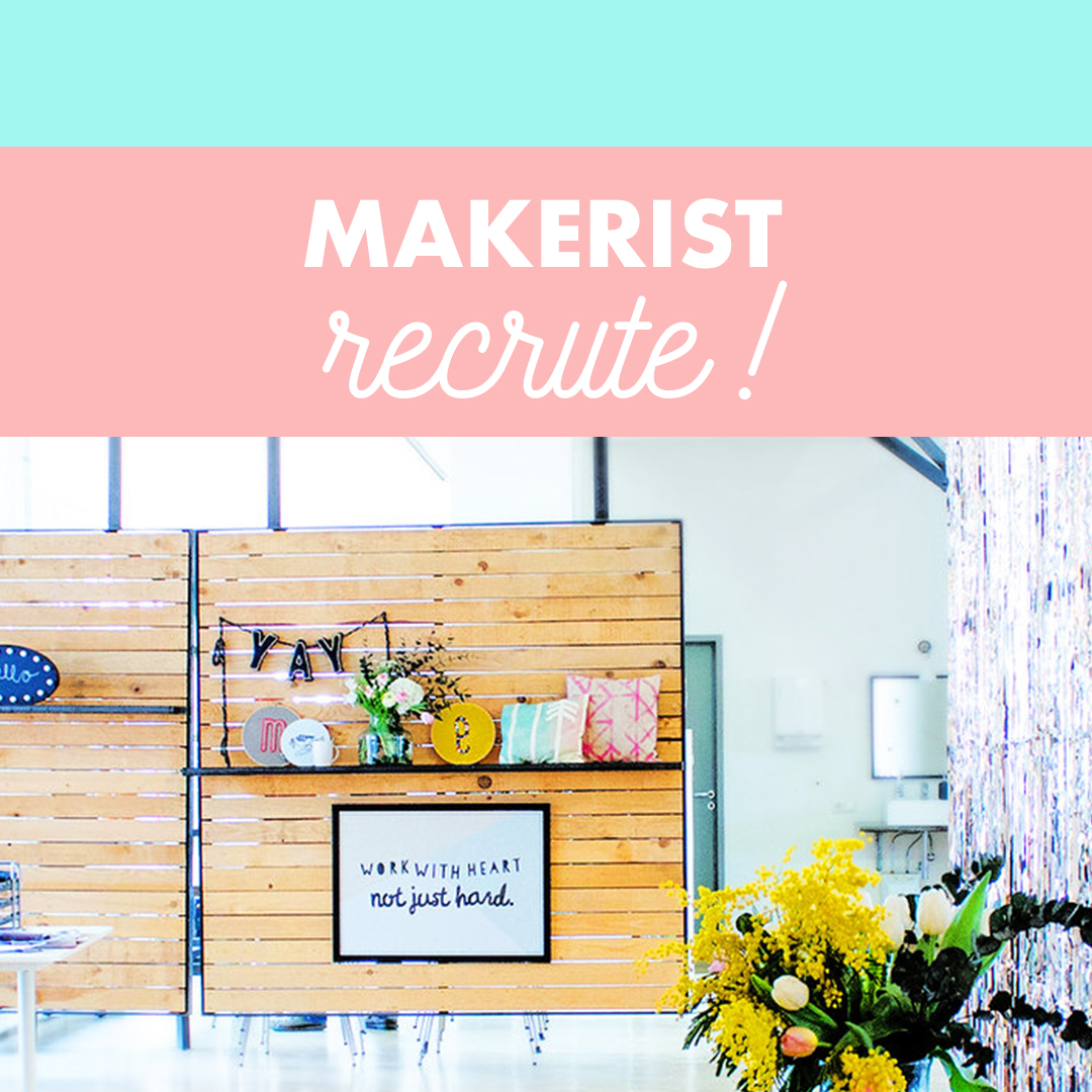 Makerist recrute !