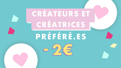 Créateurs et créatrices préféré.es à 2€
