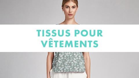 Tissus pour vêtements