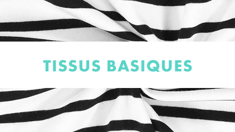 Tissus basiques