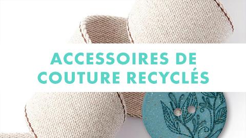 accessoires couture recyclés