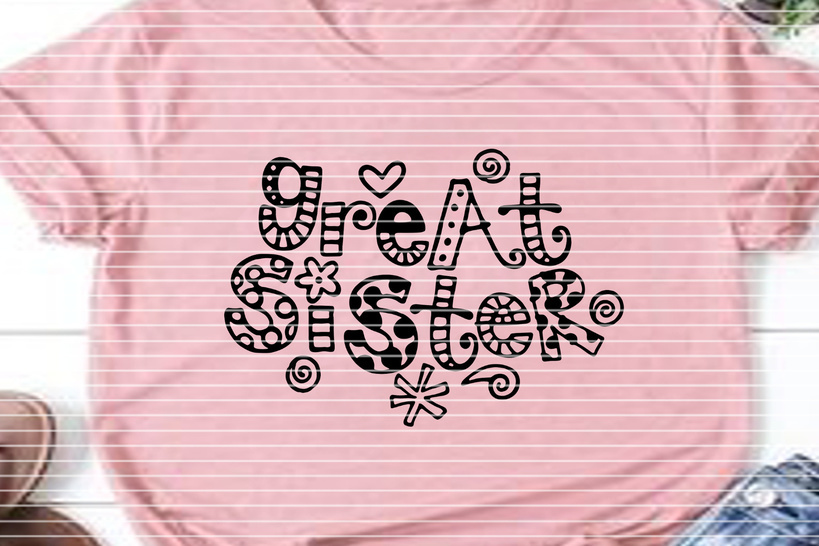 Cutting file Great Sister SVG DXF