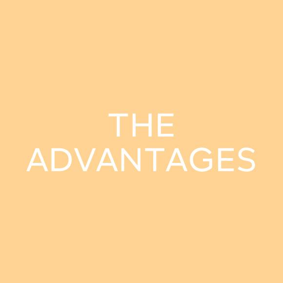 the advantages!