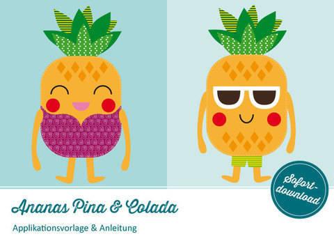 Applikation Ananas Pina & Colada Vorlage & Anleitung