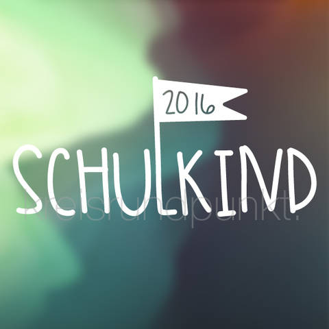 Plotterdatei Schulkind 2016