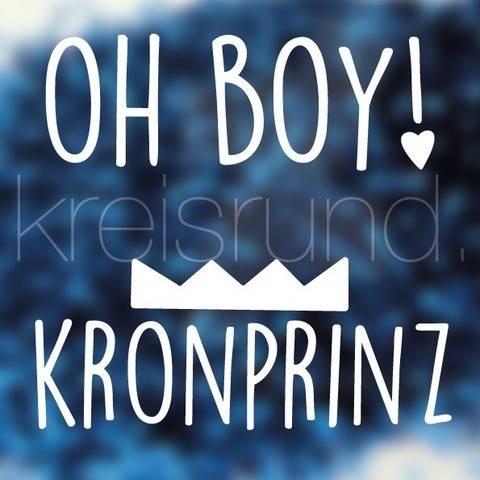 Plotterdatei Oh Boy! & Kronprinz