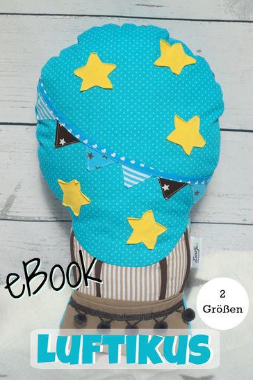Ebook Heißluftballon Luftikus, Nähanleitung, Schnitt bei Makerist - Bild 1