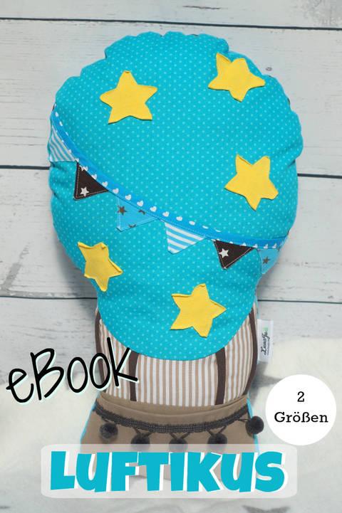 Ebook Heißluftballon Luftikus, Nähanleitung, Schnitt