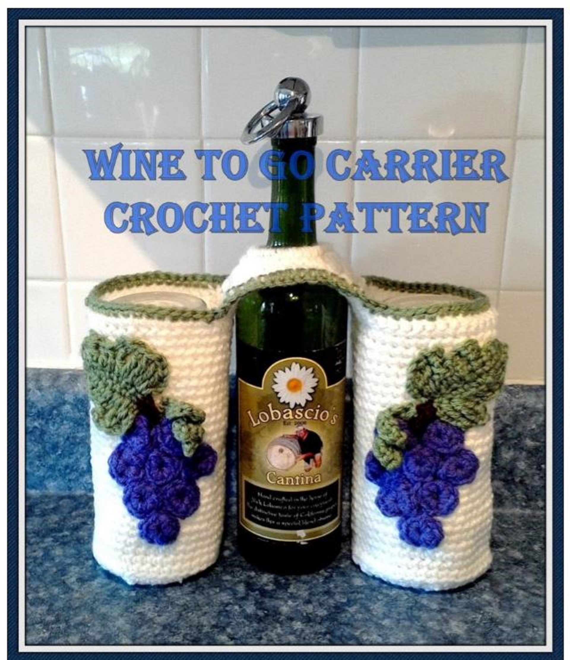 Wine Glasses, Wine and Opener to Go Carrier Crochet Pattern