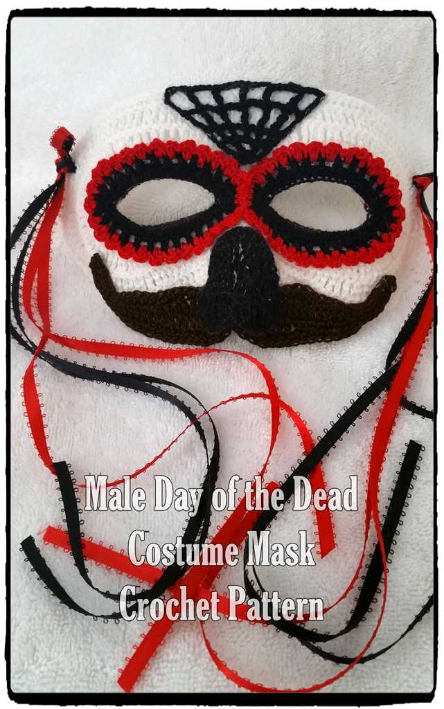 Male Day of the Dead or Halloween Costume Mask Crochet Pattern