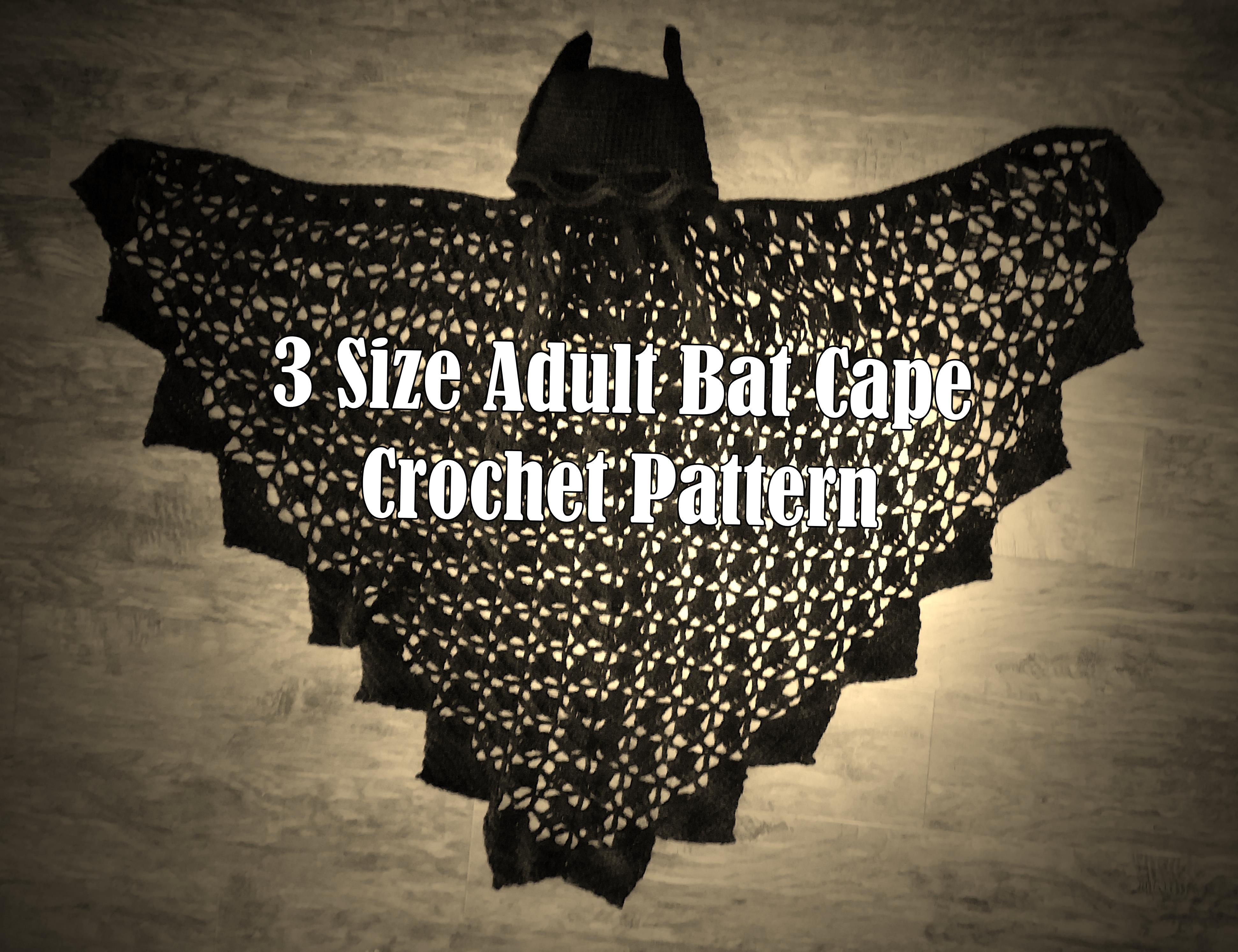 3 Sizes Adult Bat Cape Crochet PATTERN – PDF