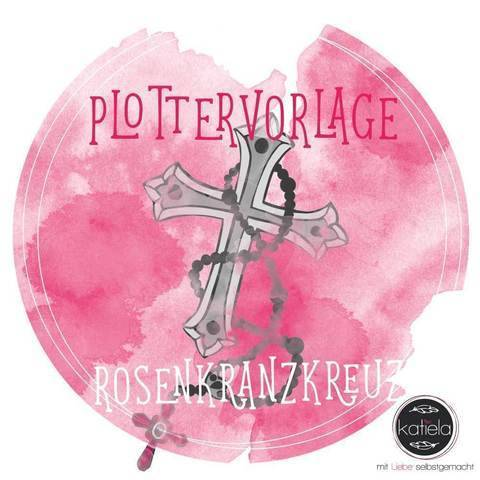 "Plottervorlage ""Rosenkranzkreuz"""