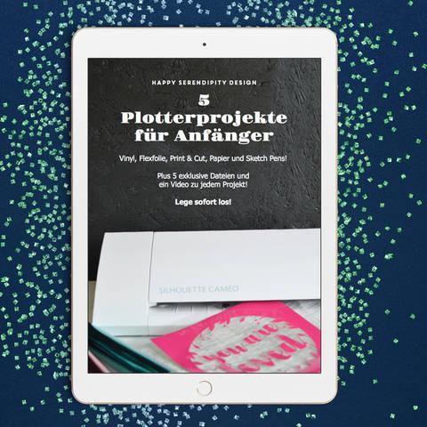 Ebook - 5 Silhouette Plotterprojekte für Anfänger