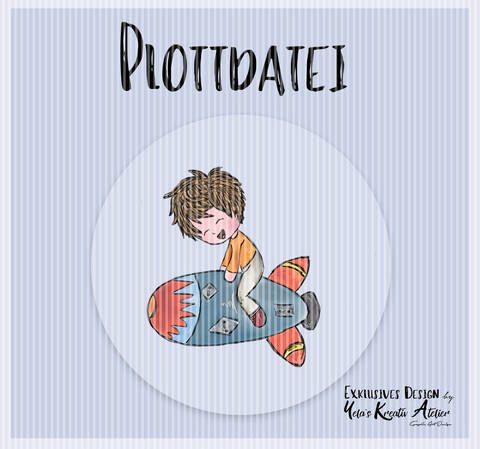 "Plotterdatei  Yela`s Kreativ Atelier "" Weltraumabenteuer """