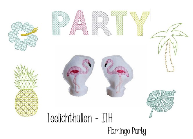 Stickdatei ITH - LED Teelichthülle Flamingo Party in PES