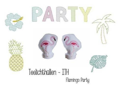 Stickdatei ITH - LED Teelichthülle Flamingo Party in PES bei Makerist
