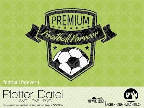 """Plotter-Datei """"football forever"""" #1"""