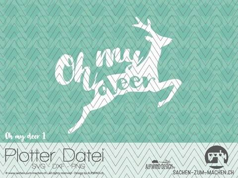 "Plotter-Datei ""oh my deer"" #1"