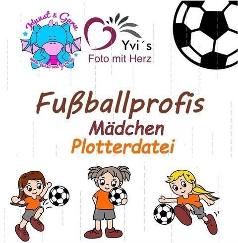 Plotterdatei Fußballprofis Mädchen