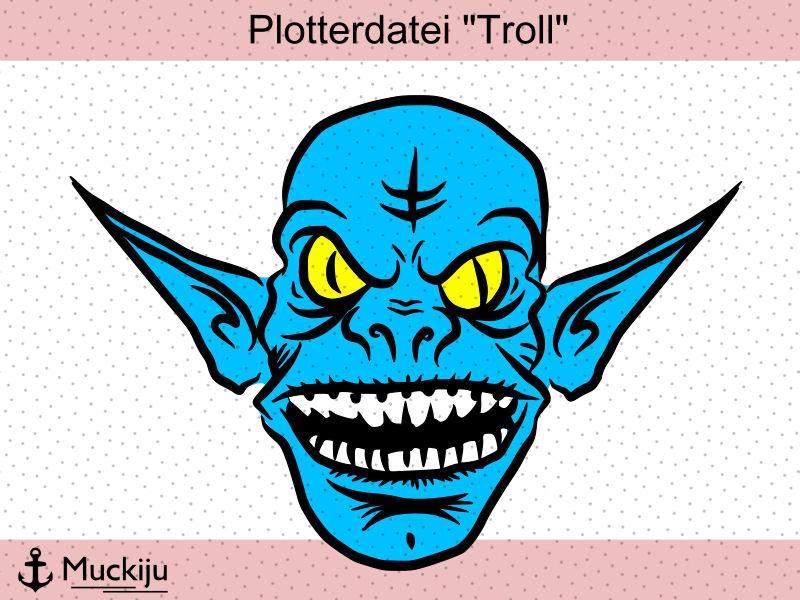 """Plotterdatei """"Troll"""""""