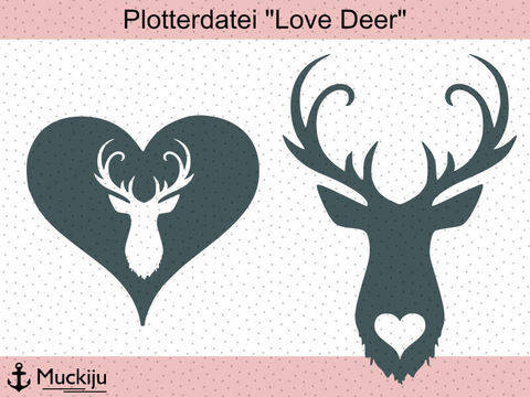 "Plotterdatei ""Love Deer"" bei Makerist"