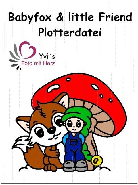 Plotterdatei Babyfox and little Friend