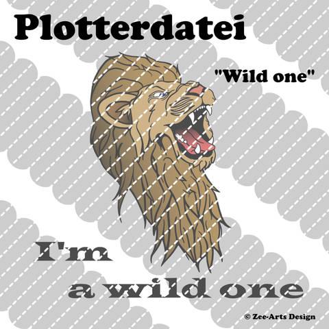 Plotterdatei Wild one (Löwe)