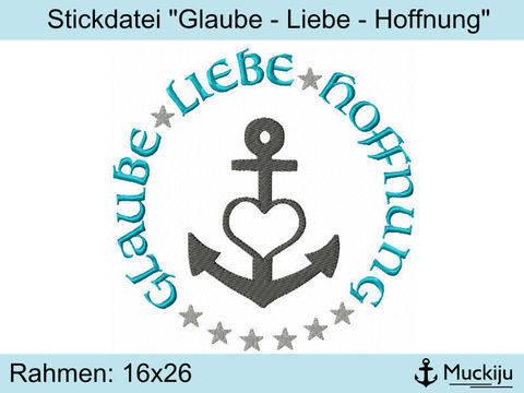 """Stickdatei 16x26 """"Glaube Liebe Hoffnung"""""""