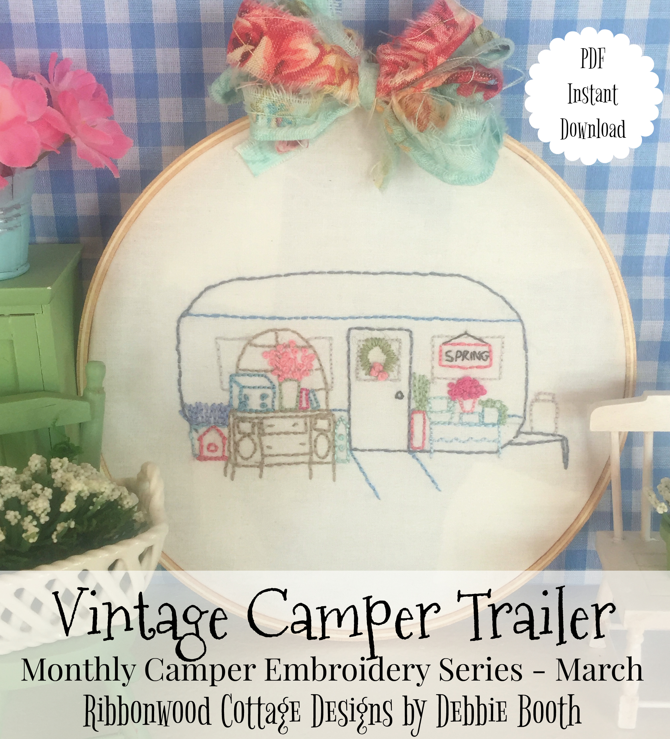 March Vintage Camper Trailer Embroidery Monthly series