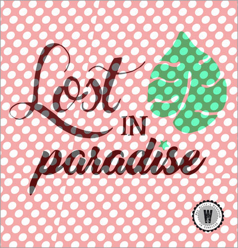 Plottdatei • lost in PARADISE