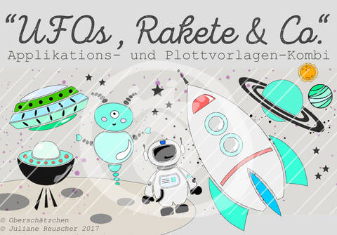 Appli- und Plott-Kombi UFOs, Rakete & Co.