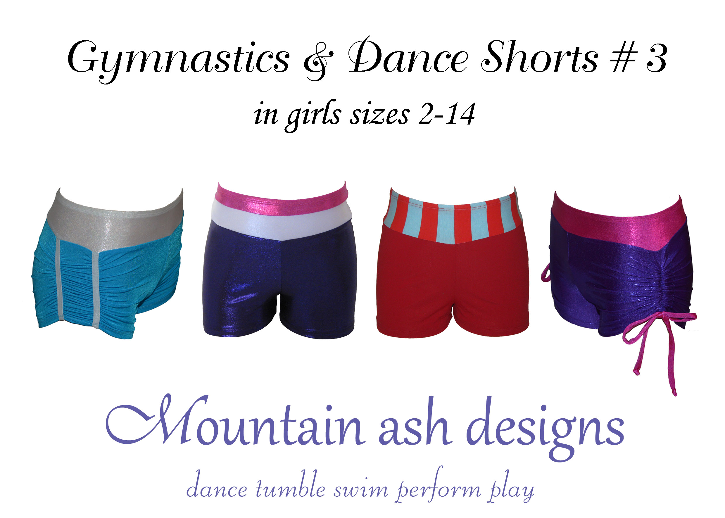 Gymnastics and Dance Shorts 3 Kids Sewing Pattern in Girls Sizes 2-14