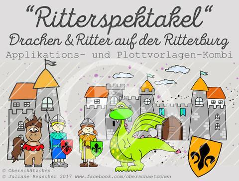 Appli- und Plott-Kombi Drache Ritter Ritterburg