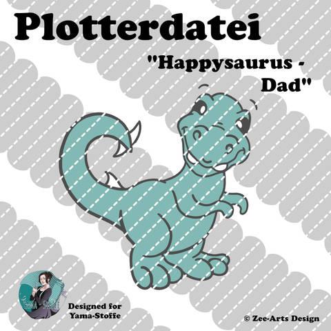Plotterdatei Happysaurus (Dad)