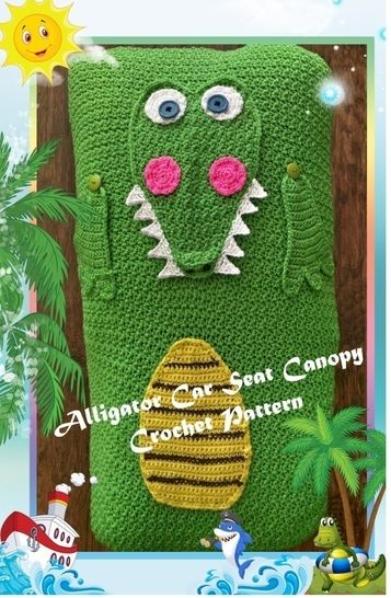 Alligator Car Seat Canopy Crochet Pattern  at Makerist - Image 1