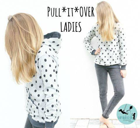 Pull*it*Over Ladies Hoodie/Pullover Gr. 32-50 bei Makerist