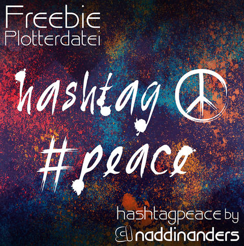 Plotterdatei hashtagpeace - Freebie bei Makerist