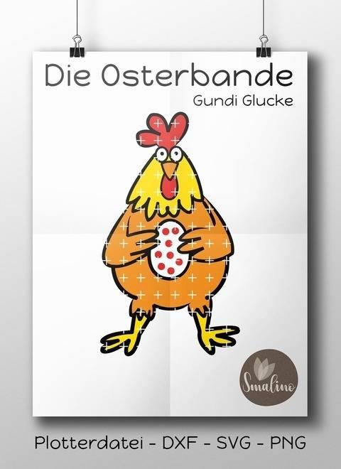 Die Osterbande Gundi Glucke Plottervorlage 5-farbig DXF SVG PNG