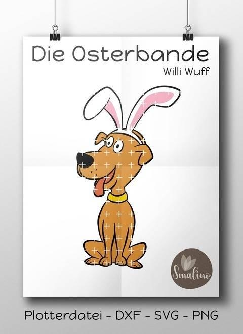 Die Osterbande Willi Wuff Plottervorlage 6-farbig DXF SVG PNG