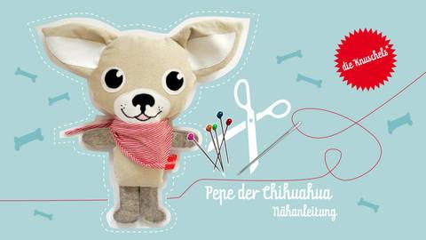 """Chihuahua Pepe Nähanleitung und Schnittmuster von """"die Knuschels"""" bei Makerist"""