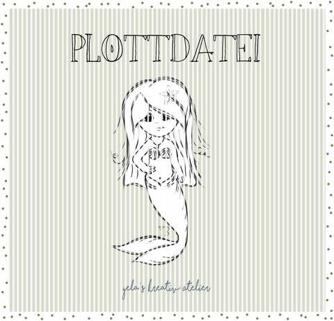 "Plotterdatei  Yela`s Kreativ Atelier "" Mermaid """