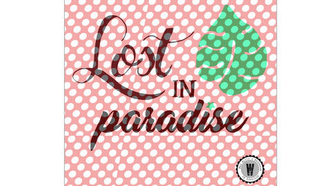 PLOTDATEI • LOST IN PARADISE